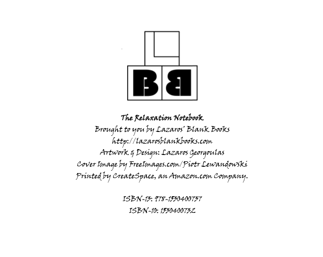 The Relaxation Notebook - By Lazaros' Blank Books