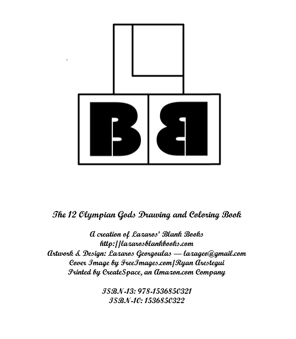 The 12 Olympian Gods Drawing & Coloring Book - By Lazaros' Blank Books