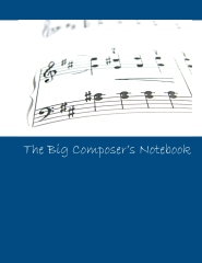 The Big Composer's Notebook - Cover