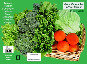Grow vegetables in your garden black and white - Full cover