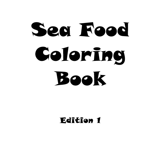 Sea Food Coloring Book - Book interior 3