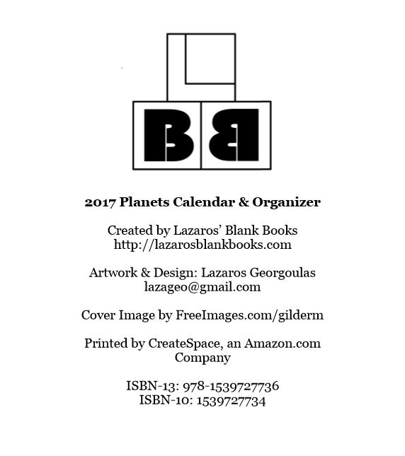 2017 Planets Calendar & Organizer - By Lazaros' Blank Books