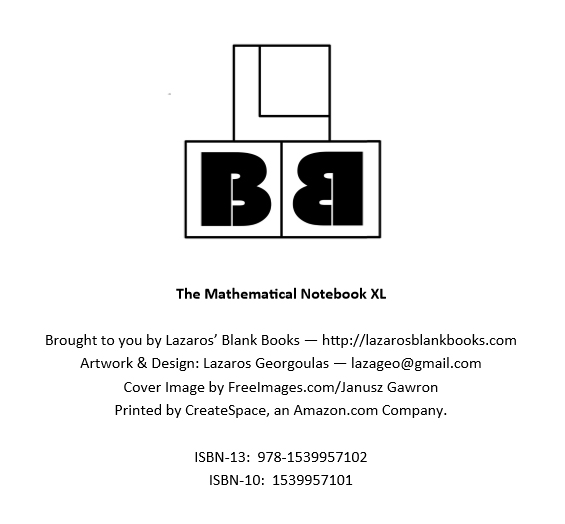 The Mathematical Notebook XL - Edition 1 - By Lazaros' Blank Books