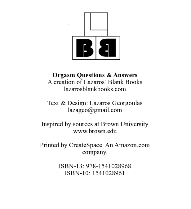 Orgasm question & answers - Edition 1 - By Lazaros' Blank Books