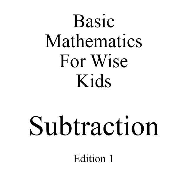 Basic Mathematics For Wise Kids: Subtraction - Book interior 1