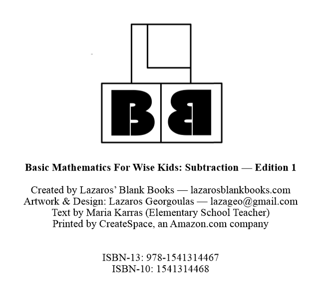 Basic Mathematics For Wise Kids: Subtraction - By Lazaros' Blank Books