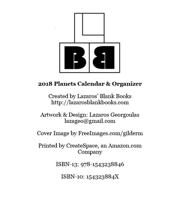 2018 Planets Calendar & Organizer - By Lazaros' Blank Books