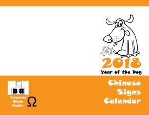 2018 Chinese Signs Calendar - Year Of The Dog - Full cover