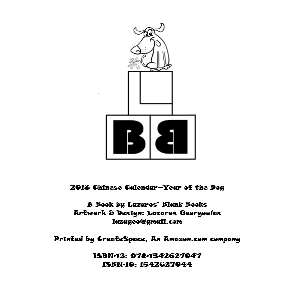 2018 Chinese Signs Calendar - Year Of The Dog - By Lazaros' Blank Books