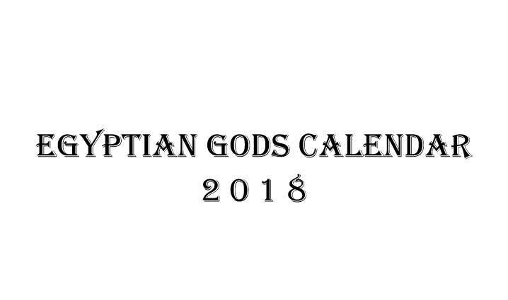 Egyptian Gods Calendar 2018 - Book interior 1