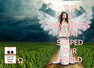 The 4 Pantheons That Shaped Our World - Full Cover