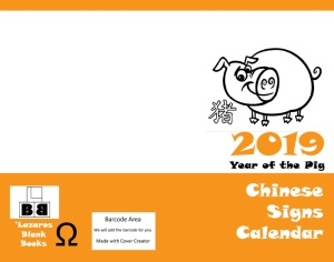 2019 Chinese Signs Calendar - Year of the Pig - Full cover