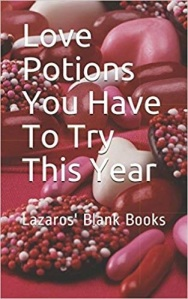 Love Potions You Have To Try This Year - Paperback - Front cover