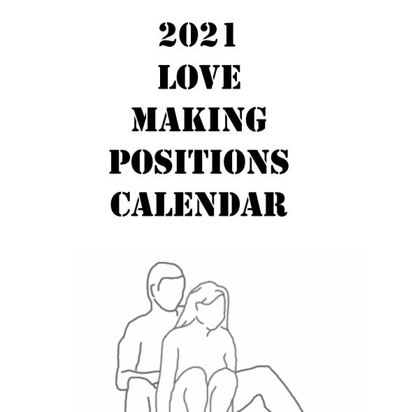 2021 Love Making Positions Calendar - 1