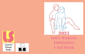 2021 Love Making Positions Calendar - Full Cover