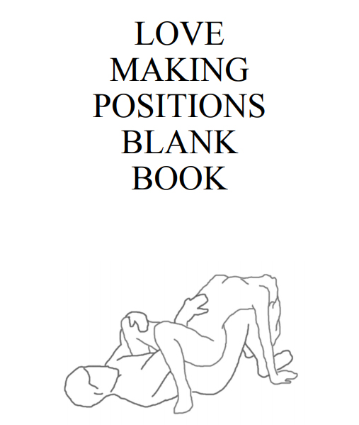 Love Making Positions Blank Book - Interior - 1